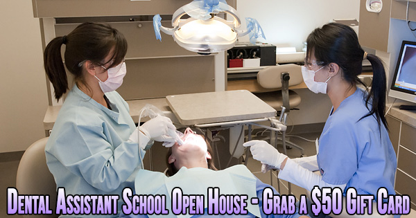 Dental Assistant School Open House